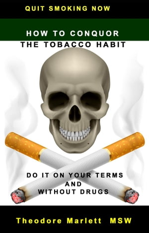 How to Conquer the Tobacco Habit
