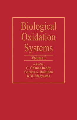 Book Biological Oxidation Systems V1 by Reddy, C.C.