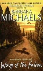 Wings of the Falcon by Barbara Michaels