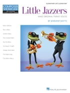 Little Jazzers: Hal Leonard Student Piano Library Composer Showcase Series Elemenentary/Late…