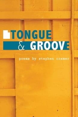Book Tongue & Groove by Stephen Cramer