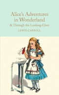 Alice's Adventures in Wonderland & Through the Looking-Glass de0933e8-9358-406c-8f15-abe2a6748a7a
