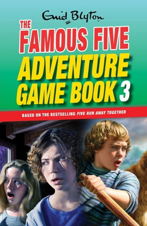 Famous Five Adventure Game Books: 3: Unlock the Mystery Unlock the Mystery