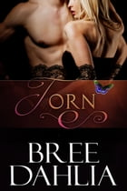 Torn by Bree Dahlia