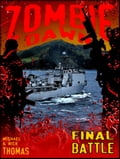 Final Battle (Zombie Dawn Stories) fb431e2d-f487-43f9-80d9-24ca3f9755f0