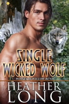 Single Wicked Wolf by Heather Long