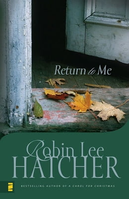 Book Return to Me by Robin Lee Hatcher