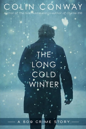 The Long Cold Winter: The 509 Crime Stories by Colin Conway