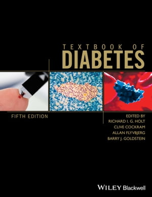 Textbook of Diabetes by Richard I. G. Holt