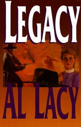 Book Legacy by Al Lacy