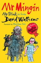Mr Mingin: (Mr Stink in Scots) by David Walliams