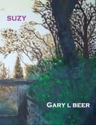 Suzy by Gary L Beer