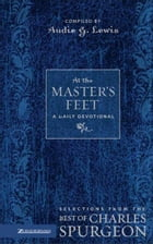At the Master's Feet: A Daily Devotional by Audie G. Lewis