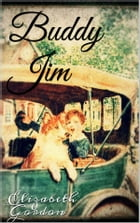 Buddy Jim by Elizabeth Gordon