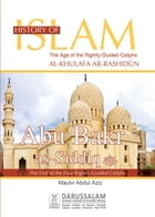 Abu Bakar As-Siddiq (May Allah Be Pleased With Him) by Darussalam Publishers