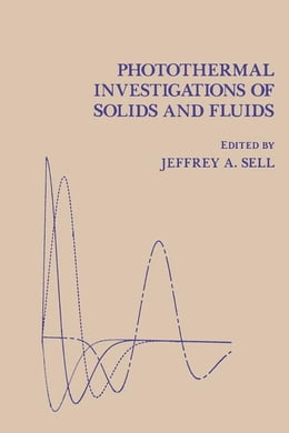 Book Photothermal Investigations of Solids and Fluids by Sell, J