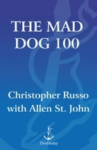 The Mad Dog 100: The Greatest Sports Arguments of All Time by Chris Russo