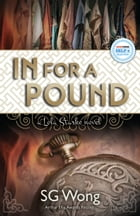 In For A Pound: A Lola Starke Novel by S.G. Wong