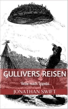 Gullivers Reisen. Dritter Band - Reise nach Laputa (Illustriert) by Jonathan Swift