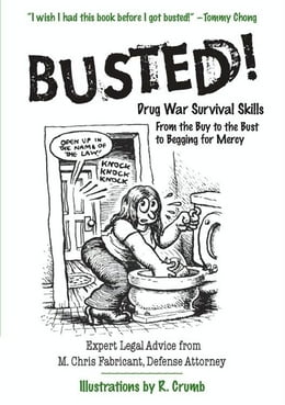 Book Busted!: Drug War Survival Skills and True Dope D by M. Chris Fabricant