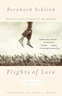 Book Flights of Love: Stories by Bernhard Schlink