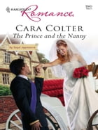 The Prince and the Nanny by Cara Colter