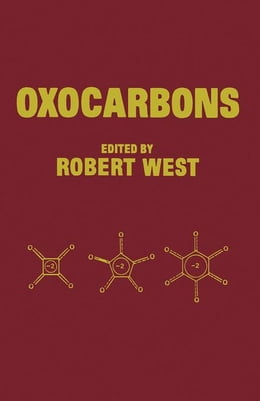Book Oxocarbons by West, Robert C.