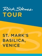 Rick Steves Tour: St. Mark's Basilica, Venice (Enhanced) by Rick Steves