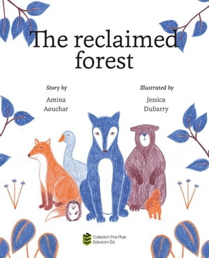The reclaimed forest by Amina Aouchar