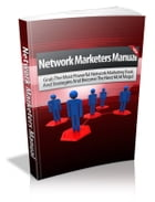 Network Marketers Manual by Anonymous