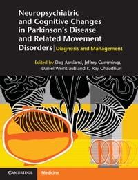Neuropsychiatric and Cognitive Changes in Parkinson's Disease and Related Movement Disorders…