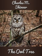 The Owl Tree by Charles M. Skinner