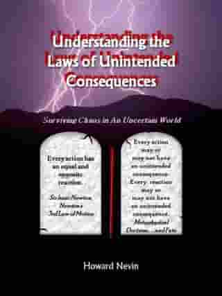 Understanding the Laws of Unintended Consequences