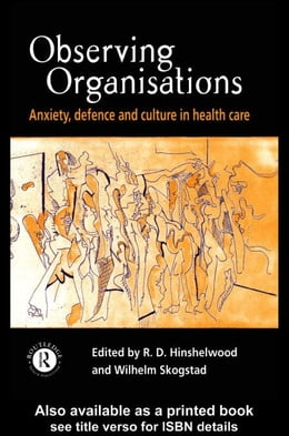 Book Observing Organisations by Hinshelwood, R. D.