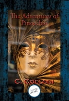 The Adventures of Pinocchio: With Linked Table of Contents by C. Collodi