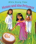 Moses and the Princess by Sophie Piper