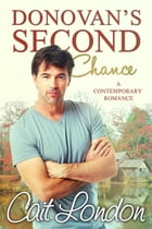 Donovan's Second Chance by Cait London