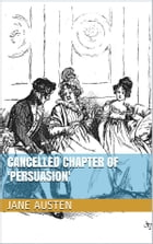 Cancelled Chapter of 'Persuasion' by Jane Austen