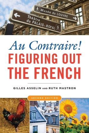 Au Contraire! Figuring Out the French