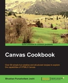 Canvas Cookbook by Bhushan Purushottam Joshi