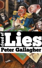 Cloud of Lies: The back-door to your secrets by Peter Gallagher
