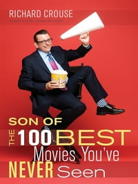 Son Of The 100 Best Movies Youve Never Seen