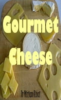 Gourmet Cheese