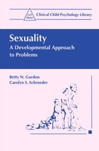 Sexuality: A Developmental Approach to Problems