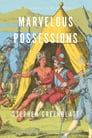Marvelous Possessions Cover Image