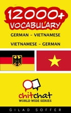 12000+ Vocabulary German - Vietnamese by Gilad Soffer