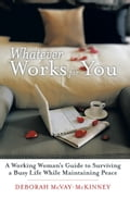 Whatever Works for You 30f69b96-86f4-4802-9c0c-942ba124984d