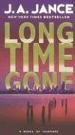 Book Long Time Gone by J. A. Jance