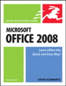Book Microsoft Office 2008 for Macintosh: Visual QuickStart Guide by Steve Schwartz