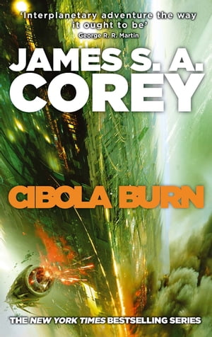 Cibola Burn Book 4 of the Expanse